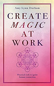 Book cover image for Create Magic At Work
