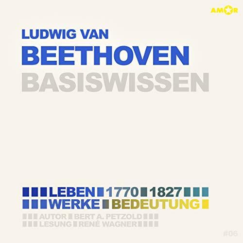 Ludwig van Beethoven (1770-1827) Basiswissen Titelbild