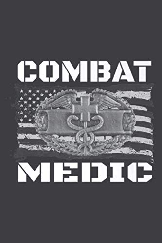 US ARMY Combat Medic Perfect Veteran Medical Military Premium: Daily Planner Journal Notebook: To Do List, Appointments, Daily Organizer (6 x 9 inch)