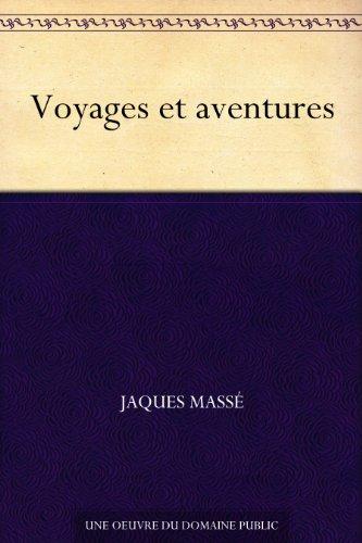 Couverture du livre Voyages et aventures