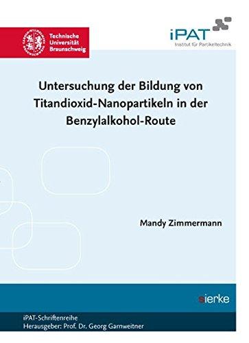 Untersuchung der Bildung von Titandioxid-Nanopartikeln in der Benzylalkohol-Route