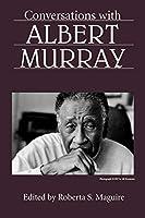 Conversations With Albert Murray (Literary Conversations)