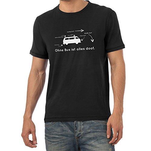Nerdo Ohne Bus ist Alles doof - Herren T-Shirt, Größe L, schwarz