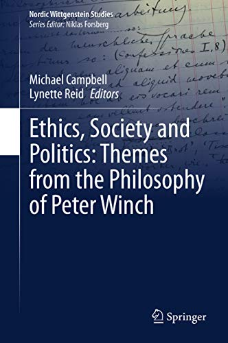 Book Cover for Ethics, Society and Politics: Themes from the Philosophy of Peter Winch
