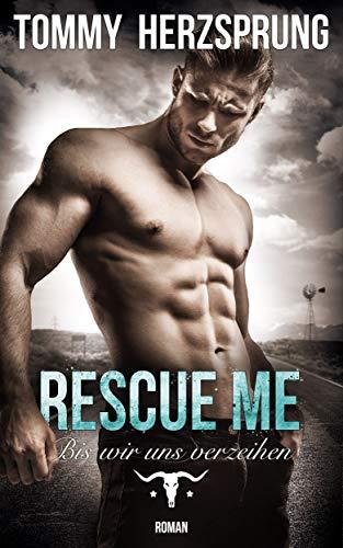 Rescue Me – Bis wir uns verzeihen