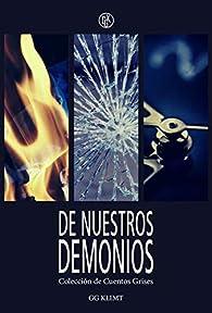 De Nuestros Demonios: Colección de Cuentos Grises par GG Klimt