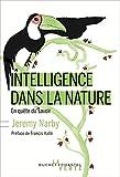 Intelligence dans la nature - En quête du savoir