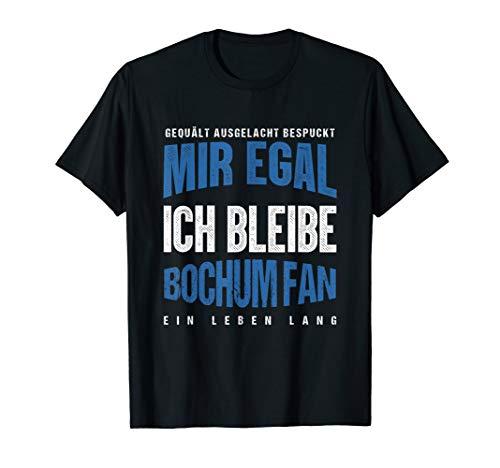 Mir Egal Ich Bleibe Bochum Fan Fußballfan Fanclub T-Shirt