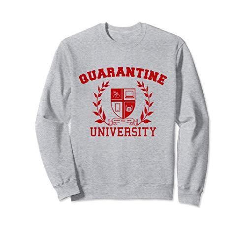 Quarantine University Sweatshirt