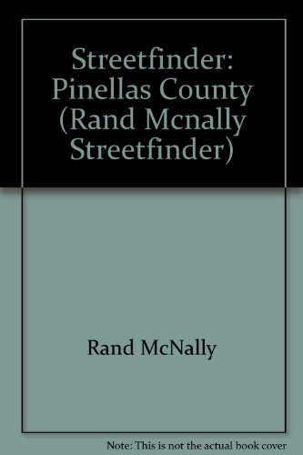 Streetfinder: Pinellas County (Rand McNally Streetfinder)