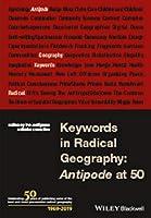 Keywords in Radical Geography: Antipode at 50 (Antipode Book Series)