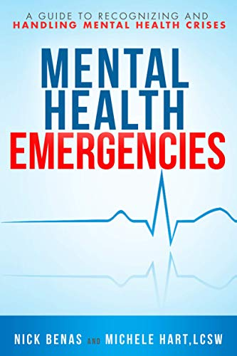 Mental Health Emergencies: A Guide to Recognizing and Handling Mental Health Crises