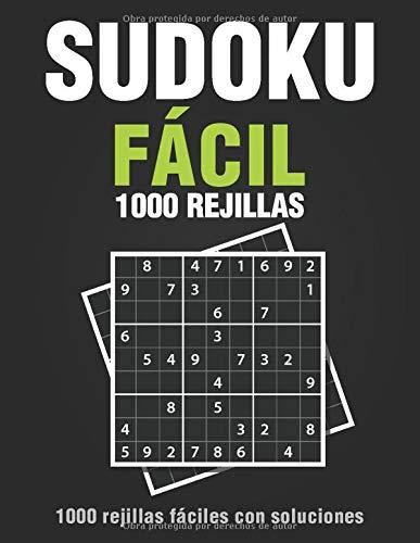 Sudoku Fácil 1000 Rejillas: libro de sudoku para adultos con soluciones