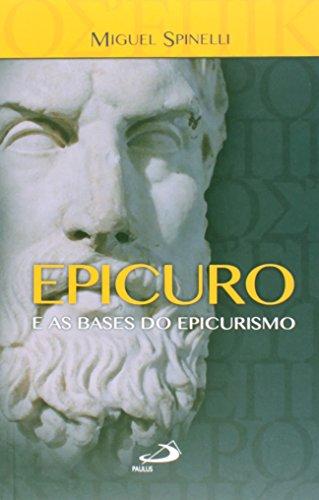 Epicuro e as Bases do Epicurismo