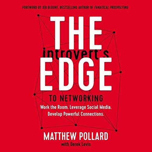 The Introvert's Edge to Networking cover art