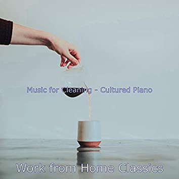 Music for Cleaning - Cultured Piano