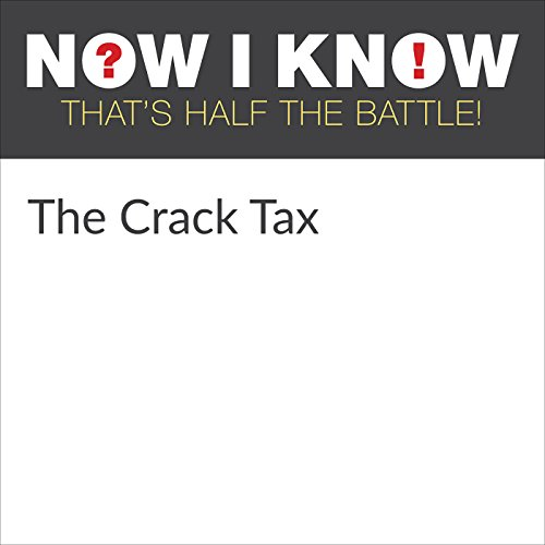 The Crack Tax audiobook cover art