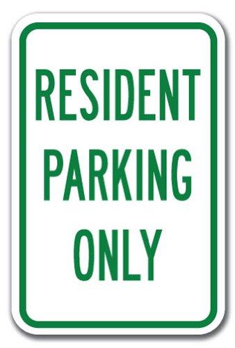 "Resident Parking Only - Resident Parking Only Sign 12"" X 18"" Heavy Gauge Aluminum Signs"