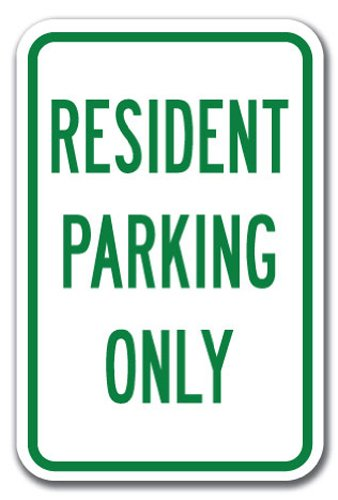"Resident Parking Only - Resident Parking Only Sign 12"" x 18"" Heavy Gauge Aluminum Signs"