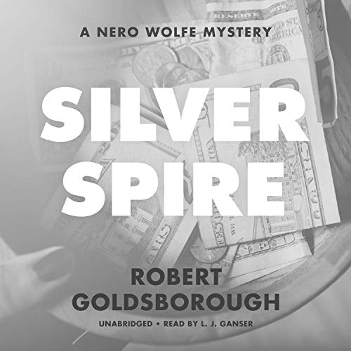Silver Spire Audiobook By Robert Goldsborough cover art