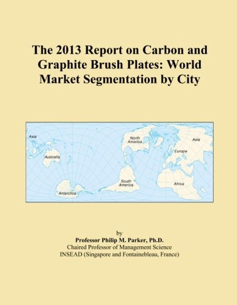 別れる底震えるThe 2013 Report on Carbon and Graphite Brush Plates: World Market Segmentation by City