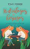 16 diálogos de besugos y cuatro recetas culinarias