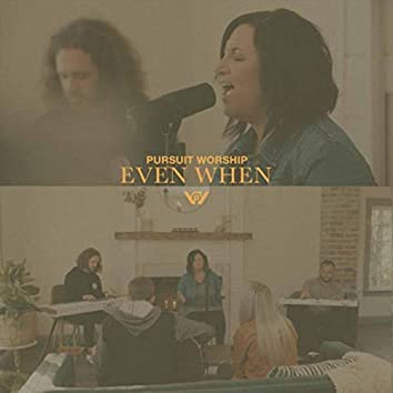 Even When (Acoustic)