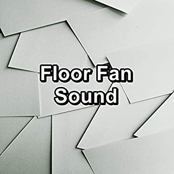 Floor Fan Sound