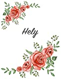 Hely: Personalized Notebook with Flowers and First Name – Floral Cover (Red Rose Blooms). College Ruled (Narrow Lined) Journal for School Notes, Diary Writing, Journaling. Composition Book Size