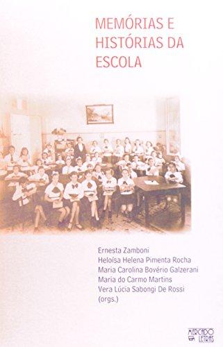 Memórias e Histórias da Escola