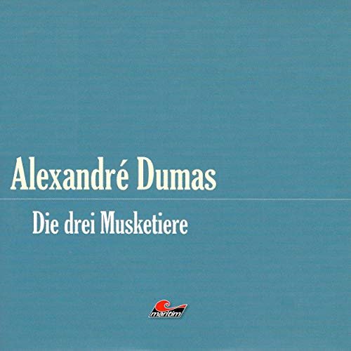 Die drei Musketiere, Teil 1 audiobook cover art