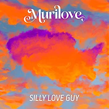 Silly Love Guy
