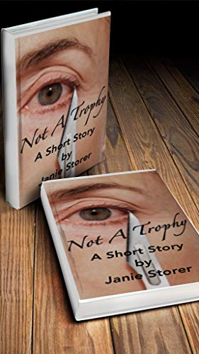 Not A Trophy (English Edition)