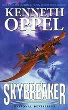 [(Skybreaker )] [Author: Kenneth Oppel] [Jan-2007]