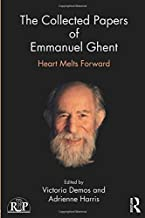 The Collected Papers of Emmanuel Ghent (Relational Perspectives Book Series)