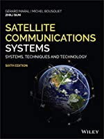 Satellite Communications Systems: Systems, Techniques and Technology, 6th Edition Front Cover