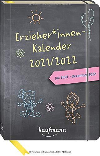 ErzieherInnenkalender 2021 / 2022: Juli 2021 - Dezember 2022 (Kalender / Planer für Kindergarten und Kita)