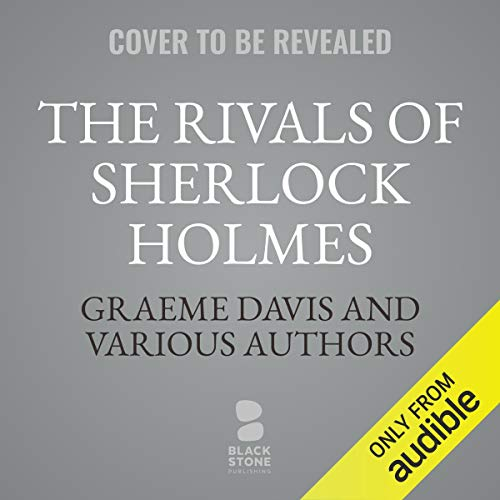 The Rivals of Sherlock Holmes cover art