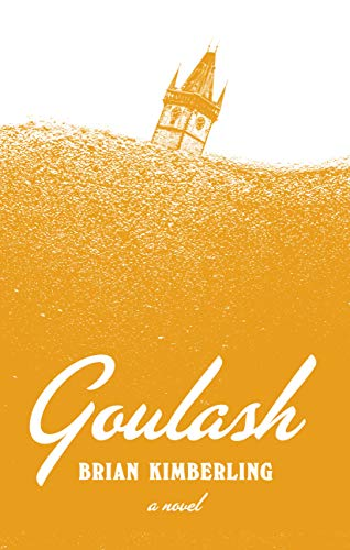 Image of Goulash: A Novel