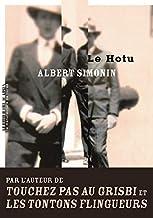 Le Hotu Chronique De La Vie Dun Demi Sel by Albert Simonin ...