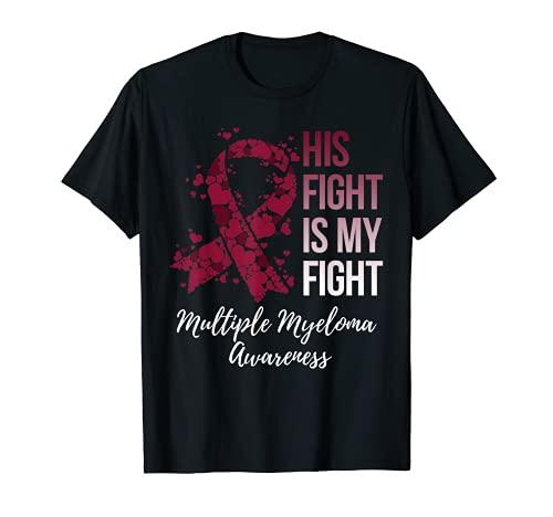 Su lucha es mi lucha contra el mieloma múltiple conciencia Camiseta