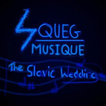 The Slavic Wedding