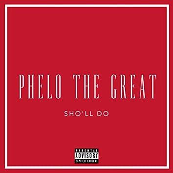 SHO'LL DO (Remix)