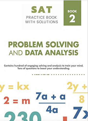 Sat Mathematics Practice Book With Solutions 2: Problem Solving and Data Analysis Front Cover