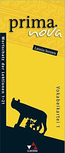 prima.nova Latein lernen / prima.nova Vokabelkartei 1: Gesamtkurs Latein / Zu den Lektionen 1-21 (prima.nova Latein lernen: Gesamtkurs Latein)