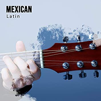 Mexican Latin Chillout Album