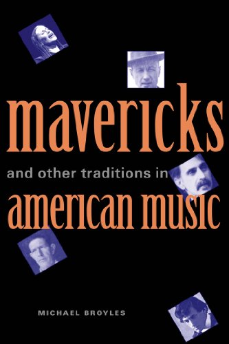 Mavericks and Other Traditions in American...
