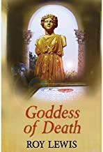 [ Goddess of Death - By Lewis, Roy ( Author ) Hardcover 2012 ]