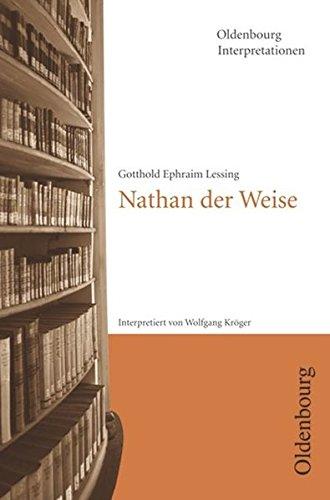 Oldenbourg Interpretationen: Nathan der Weise: Band 53