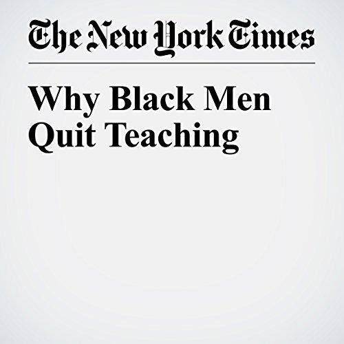 Why Black Men Quit Teaching audiobook cover art